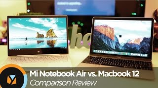 Xiaomi Mi Notebook Air vs. Retina Macbook 2015 Comparison Review