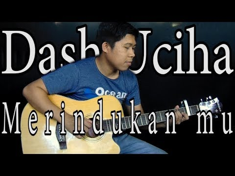 Dash Uciha - Merindukan Mu Fingerstyle Gitar Cover (RivoLindo)