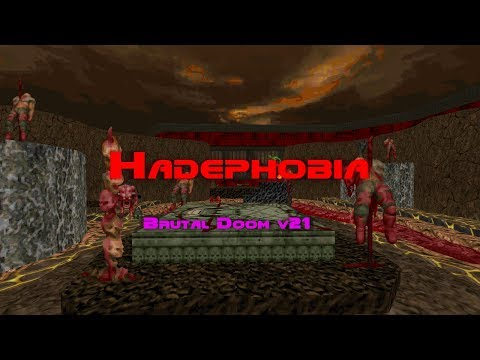 Постепенно сходим с ума (Hadephobia + Brutal Doom V21 + Cat MIDI Radio)