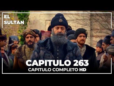 El Sultán Capitulo 263 Completo