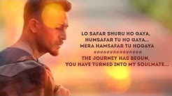 Lo Safar Shuru Ho Gaya Song | Bhaagi 2 | Tiger Shroof & Disha Patni | Lyrics With English Translate.