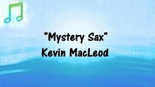 🎵 MYSTERY SAX Kevin MacLeod SLOW JAZZ (Royalty-Free) FREE YOUTUBE AUDIO MUSIC 🎵