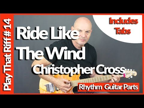 Ride Like The Wind By Christopher Cross Guitar Lesson Tutorial