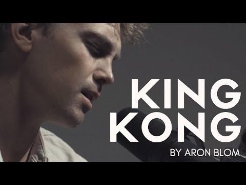 Aron Blom - King Kong (Acoustic Version)