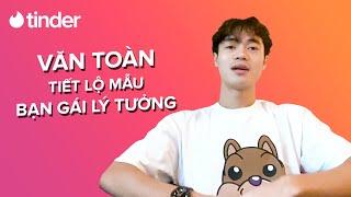 Lần đầu tiên Văn Toàn tiết lộ về mẫu người yêu lý tưởng và quan điểm hẹn hò screenshot 3