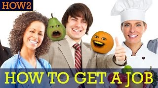 HOW2: How to Get a Job!