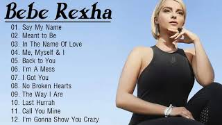 BebeRexha Greatest Hits - The Best Of BebeRexha Playlist 2020
