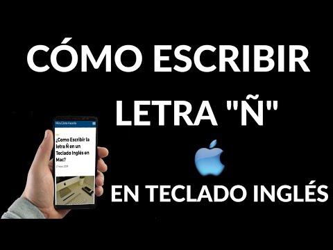 Como Escribir la letra Ñ en un Teclado Inglés en Mac