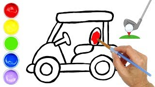 Coloring Golf Cart for Kids and Drawing for Toddlers | Creative World