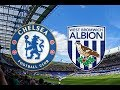 Chelsea vs West Brom (3-0) - All Goals & Highlights 12/02/2018 HD