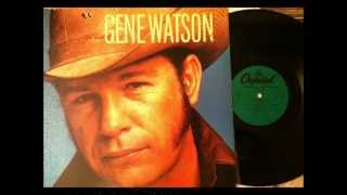 Should I Come Home Or Should I Go Crazy , Gene Watson , 1979 Vinyl YouTube Videos