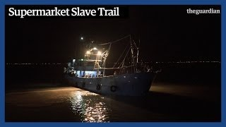 Slave ships - Supermarkets and modern day Slavery in Thailand | Trailer