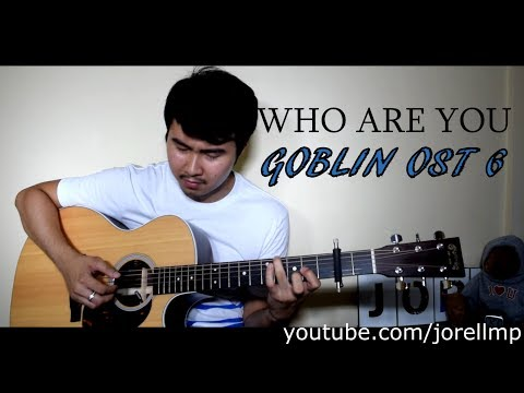 Sam Kim - Who Are You | 도깨비 OST 6 (Fingerstyle Cover By Jorell)