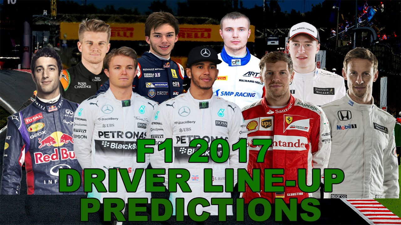 F1 2017 Drivers F1 2017 Driver Line Up Predictions