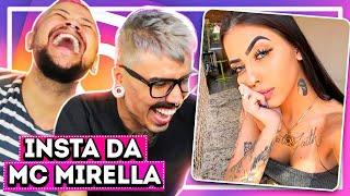 XERETANDO O INSTAGRAM DA MC MIRELLA | Diva Depressão