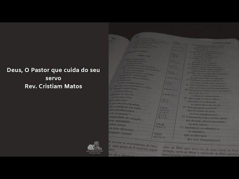 Assista: Deus, O Pastor que cuida do seu servo (Salmo 23) - Pr. Cristiam Matos