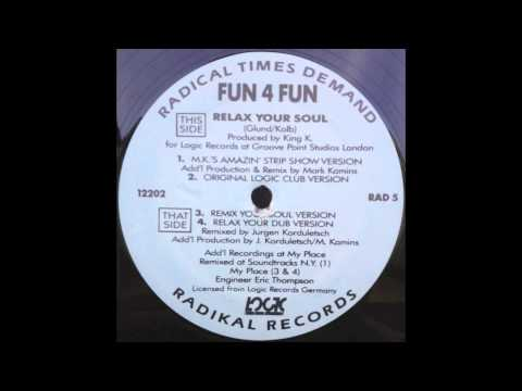 Fun 4 Fun - Relax Your Soul (Remix Your Soul Version) (1990)