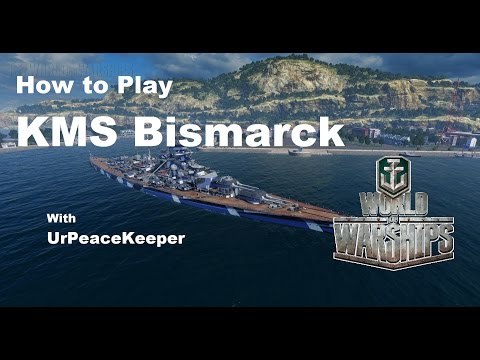 How To Play the KMS Bismarck in World of Warships