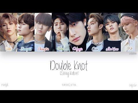 [HAN ROM ENG] Stray Kids (스트레이 키즈) - Double Knot (Color Coded Lyrics)