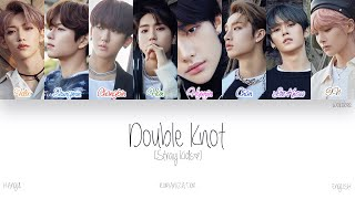 Gambar cover [HAN|ROM|ENG] Stray Kids (스트레이 키즈) - Double Knot (Color Coded Lyrics)