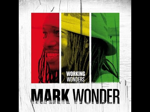 Mark Wonder - Working Wonders (Oneness Records) [Full Album]