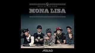 (AUDIO) (MP3) 모나리자 (Mona Lisa)  MBLAQ