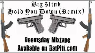 Big $link - Hold You Down (Remix)