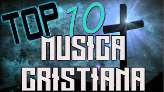 Top 10 Musica Cristiana