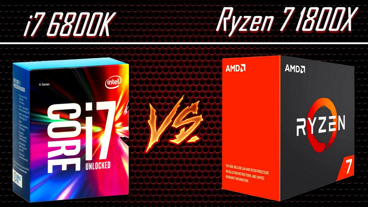 AMD Ryzen 7 1800X vs i7 6800K Benchmark - YouTube