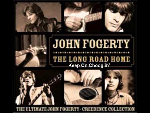John Fogerty - Keep On Chooglin'