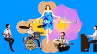 Download Lucy In The Sky With Diamonds - The Beatles karaoke cover Mp3 and Videos
