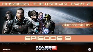 Mass Effect 2 | Dossiers | The Krogan | Episode 9 | Part  2