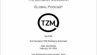 TZM global radio: Ep 180 TZM European meeting review