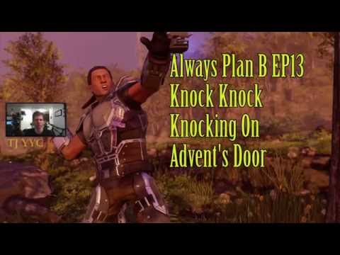 Xcom2: Always Plan B #13 Knock Knock Knocking on Advent's Door
