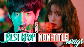 BEST KPOP NON-TITLE SONGS YOU SHOULD LISTEN TO. (BTS, EXO, RED VELVET, TWICE, GOT7, AND MORE...)