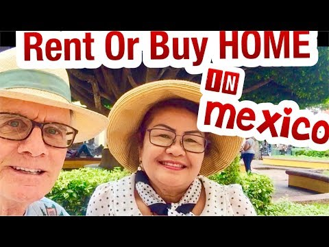 Mexico Q & A : retirement Community Buy or Rent Home Chapala  Mexico City Puerto Vallarta Mexico