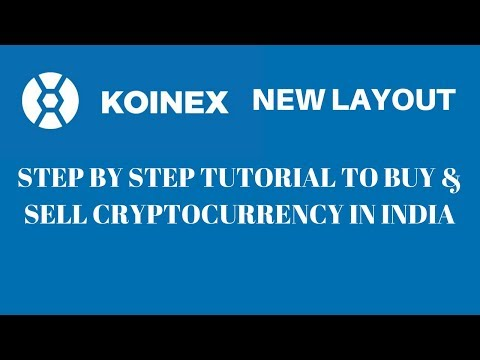 Koinex New Layout Step By Step Tutorial To Buy And Sell Cryptocurrency In India