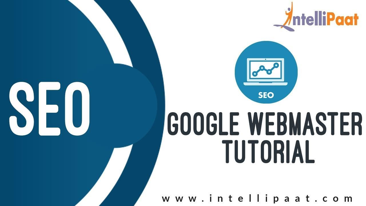 Google webmaster tutorial seo training | online seo tutorial.
