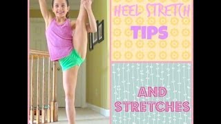 Heel Stretch Tips and Stretches || Everyday Gymnastics♡
