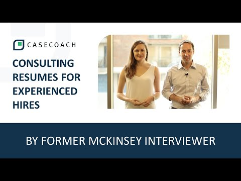 CONSULTING RESUME TIPS FOR EXPERIENCED PROFESSIONALS BY A FORMER MCKINSEY INTERVIEWER