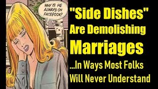 """Side Dishes"" Will End Marriage Institution: Here's Why"