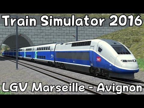 Train Simulator 2016: LGV Marseille - Avignon with TGV Duplex