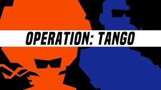 Operation:Tango - Reveal trailer