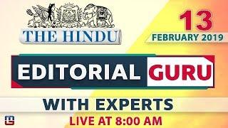 The Hindu | Editorial Guru  | 13 February 2019 | UPSC, RRB,Bank, IBPS, SSC | 8:00 AM