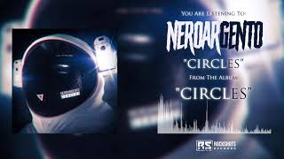 NEROARGENTO – Circles (VISUALIZER)