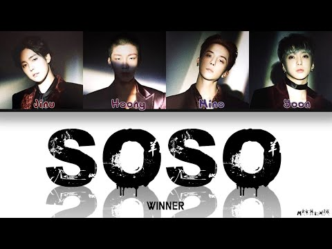 WINNER 'SOSO' 「Color Coded Lyrics Han|Rom|Eng」