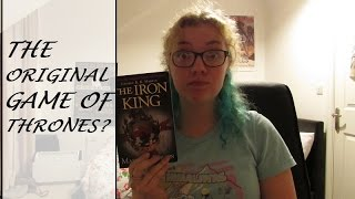 Similar Books to The Iron King (The Accursed Kings, Book 1) Suggestions