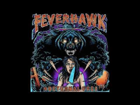 Feverhawk - Nocturnal Urge [EP] (2019)