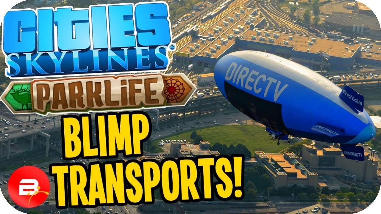 cities skylines blimps
