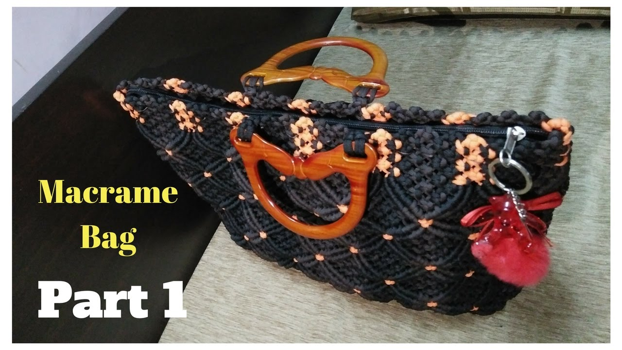 How To Make Macrame Bag In Professional Way Part 1 Youtube